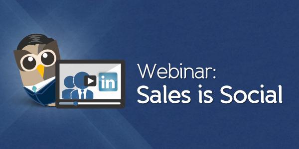 Webinar: Sales is Social