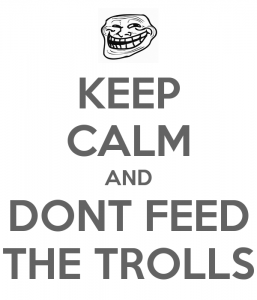 keep-calm-and-dont-feed-the-trolls-257x300