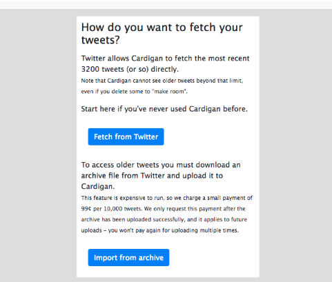 Cardigan asking How do you want to fetch your tweets