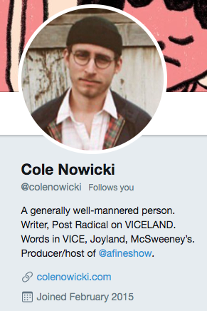 Twitter bio for Cole Nowicki