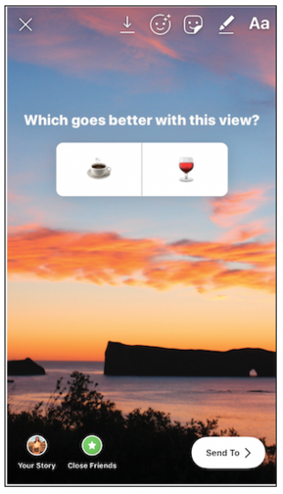 "Instagram Story poll: ""Which goes better with this view? Coffee or wine?"""