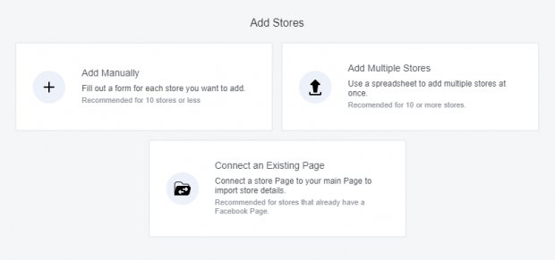 the 3 different ways to add stores: Add Manually, Add Multiple Stores, Connect an Existing Page