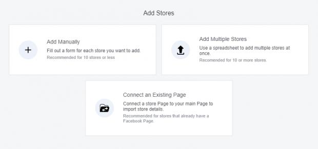 les 3 façons différentes d'ajouter des magasins: Ajouter manuellement, Ajouter plusieurs magasins, Connecter une page existante