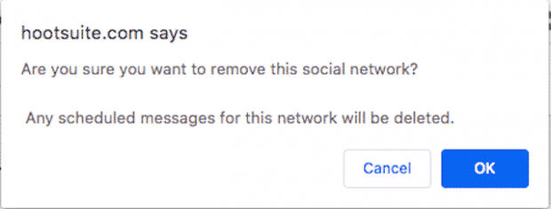 Window to confirm that you would like to remove a social network from Hootsuite
