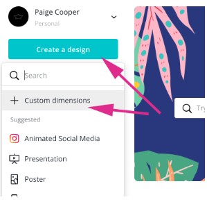 "Canva dashboard highlight ""Create a design"" and ""Custom dimensions"" buttons on the left-hand side menu"