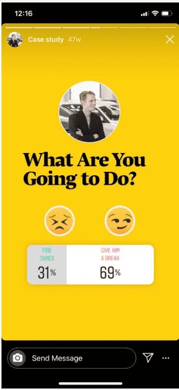 "Instagram story poll by Harvard Business Review: left option is ""Fire James"" and right option is ""Give him a break"""