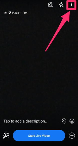 3 dots highlighted in top right corner of Facebook Live screen
